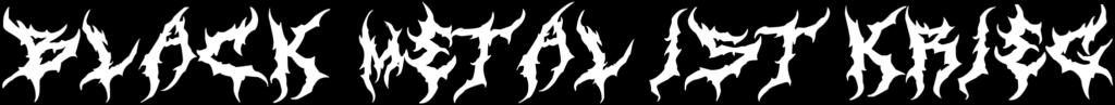 Black Metal Ist Krieg